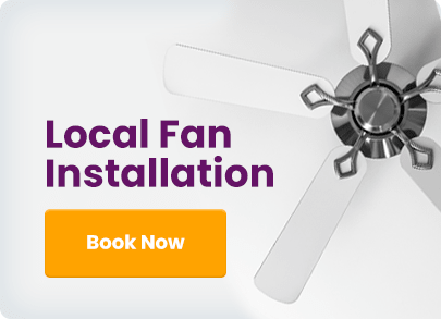 Let us install your brand new ceiling fans.